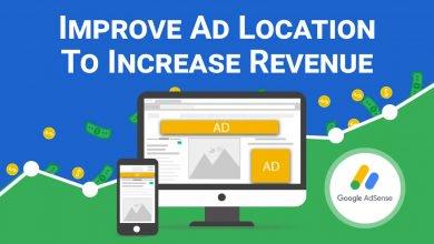 Improve Ad Location To Increase Your Ad Sense Revenue
