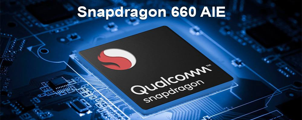 Qualcomm Snapdragon 660 A I E Processor Can Support All Popular Games