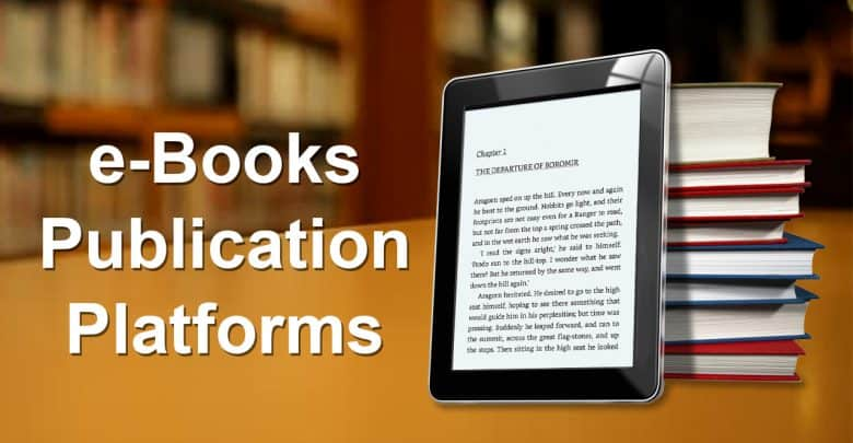 Best E Book Publishing Platforms For Bloggers And Individuals