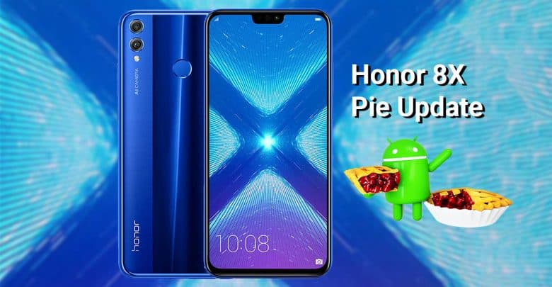 Honor 8 X To Get E M U I 9.0 Pie Update In India Starting From 18 March