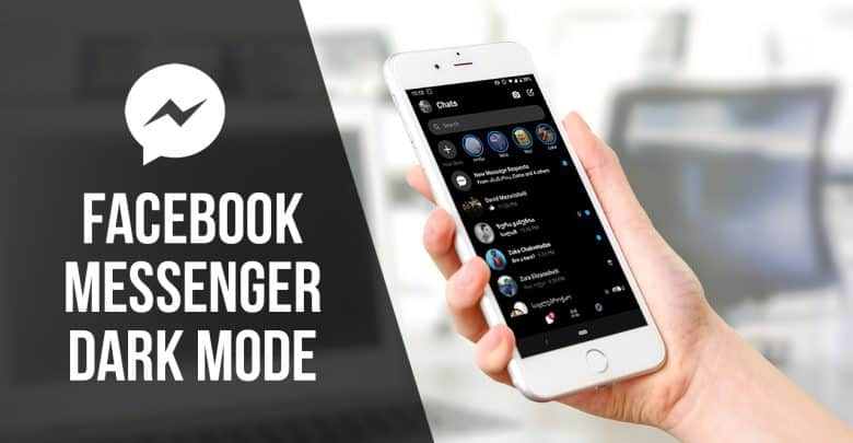 You Can Activate Dark Mode On Your Facebook Messenger