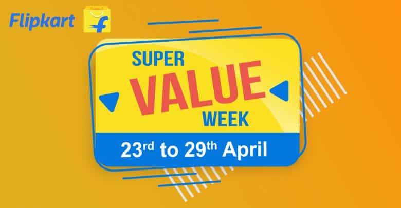 Flipkart Super Value Week Begins From April 23 In India