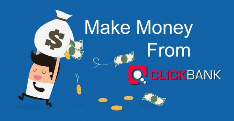 How To Start Click Bank Affiliate Marketing And Make Money