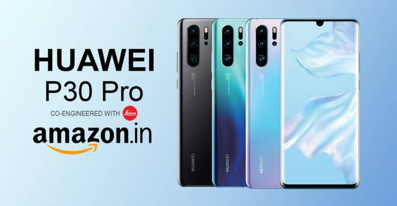 Now Huawei P30 Pro Is Available On Amazon India
