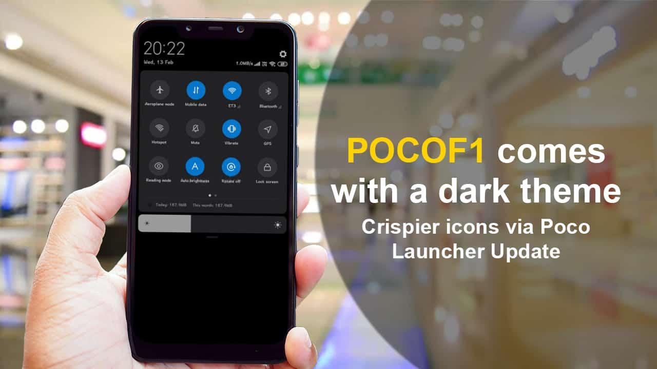 Poco F1 Gets Dark Theme Option Through The Poco Launcher Update