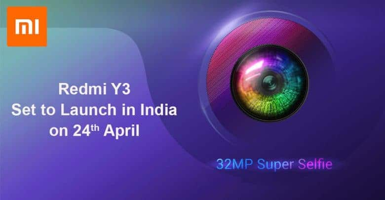 Redmi Y3 With 32 M P Selfie Camera Set To Launch India On April 24