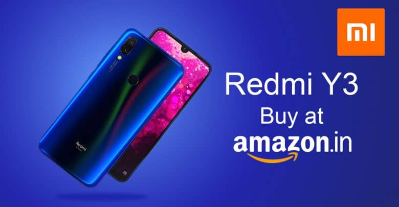 The Redmi Y3 First Sale In India Is Starting Today With 32 M P Selfie Camera