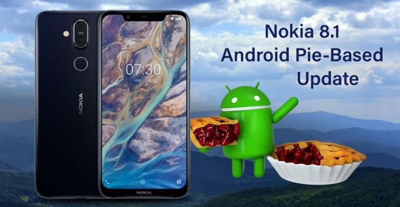 Nokia 8.1 Android Pie Based Update Comes In India With April Security Patch