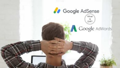 Photo of Understand The Distinction Between AdWords And Google AdSense