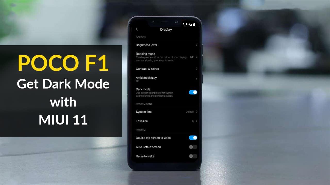Xiaomi Has Poco F1 Smartphone Will Get Dark Mode With M I U I 11 Update