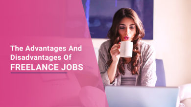 Know The Advantages And Disadvantages Of Freelance Jobs In Internet