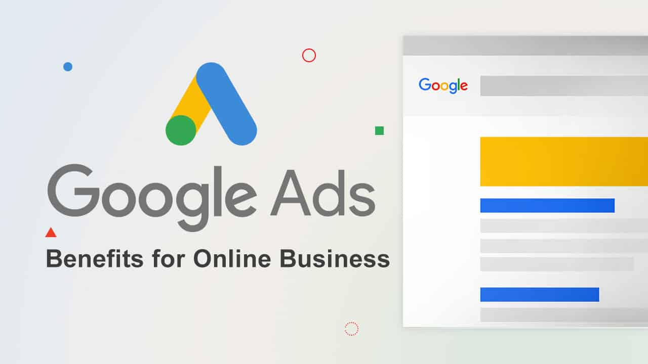 Know The Importance Of Google Ads For Online Business