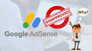 Photo of Why Google AdSense Does Not Approve New Blog Sites?