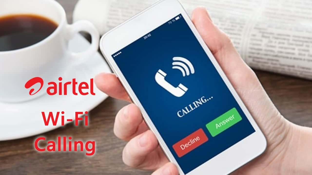 Airtel Wi Fi Calling Crosses 1mn