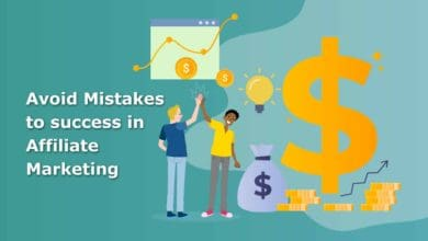 Avoid Mistakes In Affiliate Marketing Business