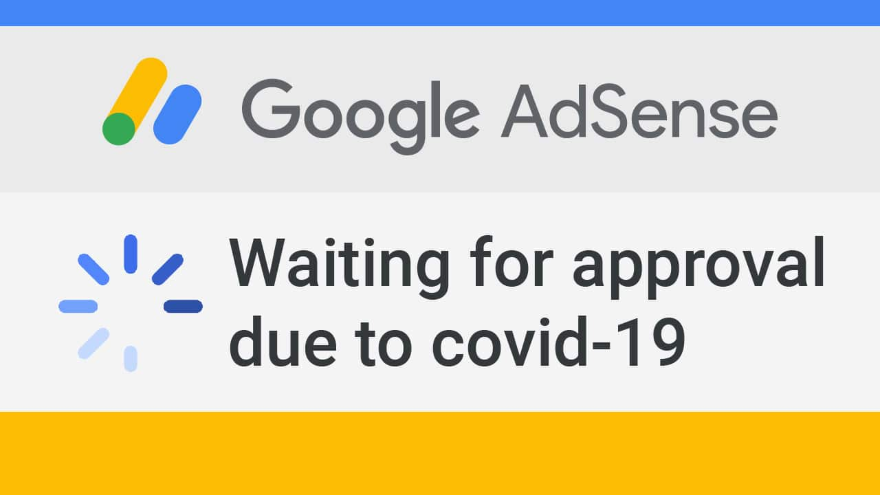 Waiting For Ad Sense Approval Of New Site Owners