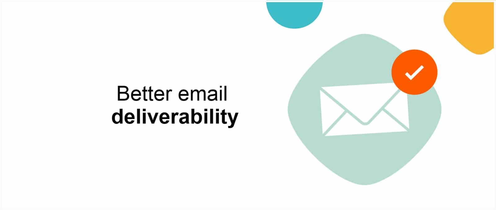 Experience Better Email Deliverability With Sendinblue