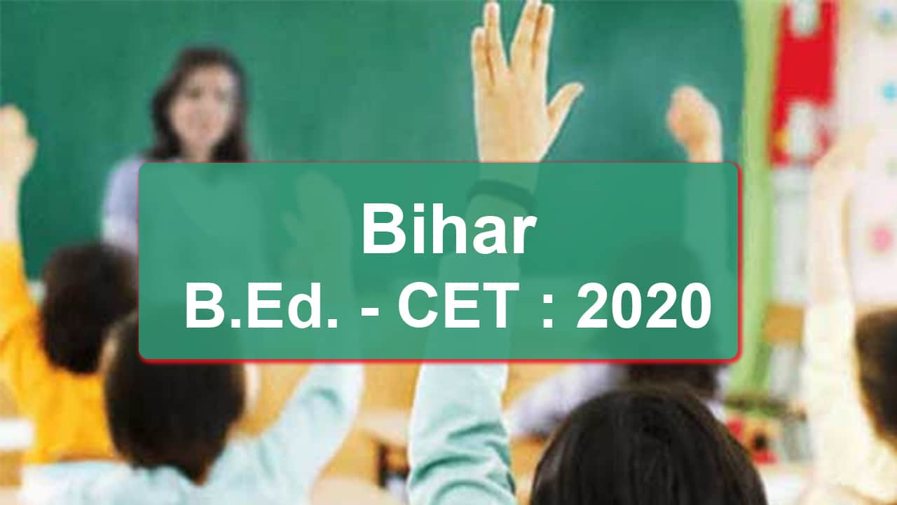 Bihar B Ed C E T 2020 Results Expected Today
