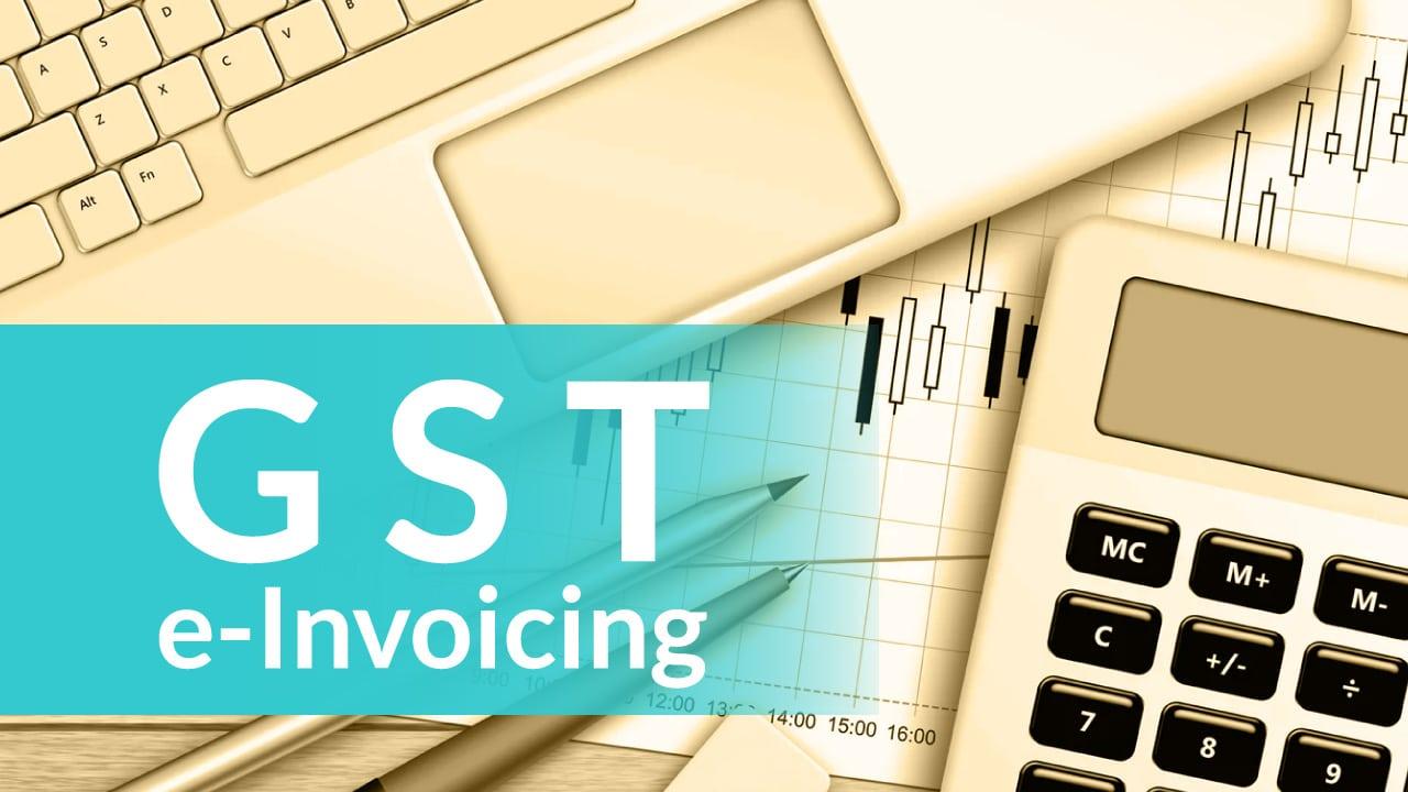 G S T E Invoicing Mandatory For B2 B Transactions