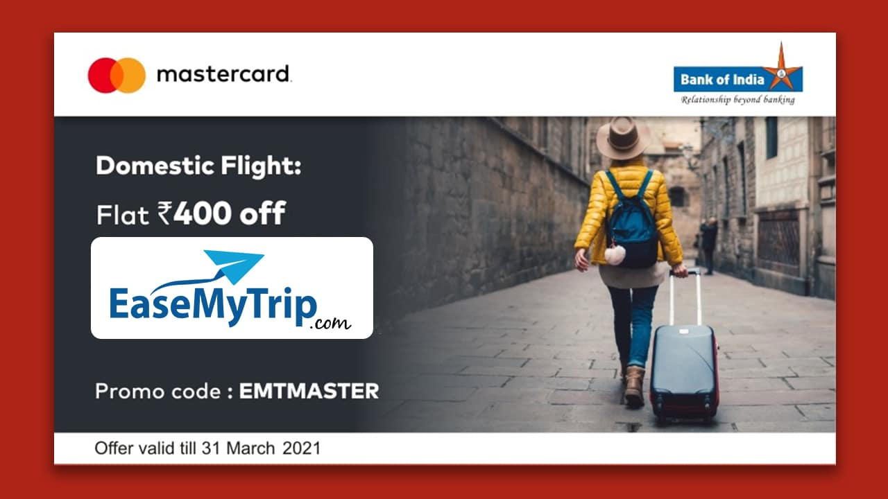 Ease My Trip Offers Discount On Bank Of India Mastercard